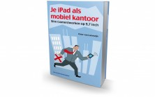 Je iPad als mobiel kantoor